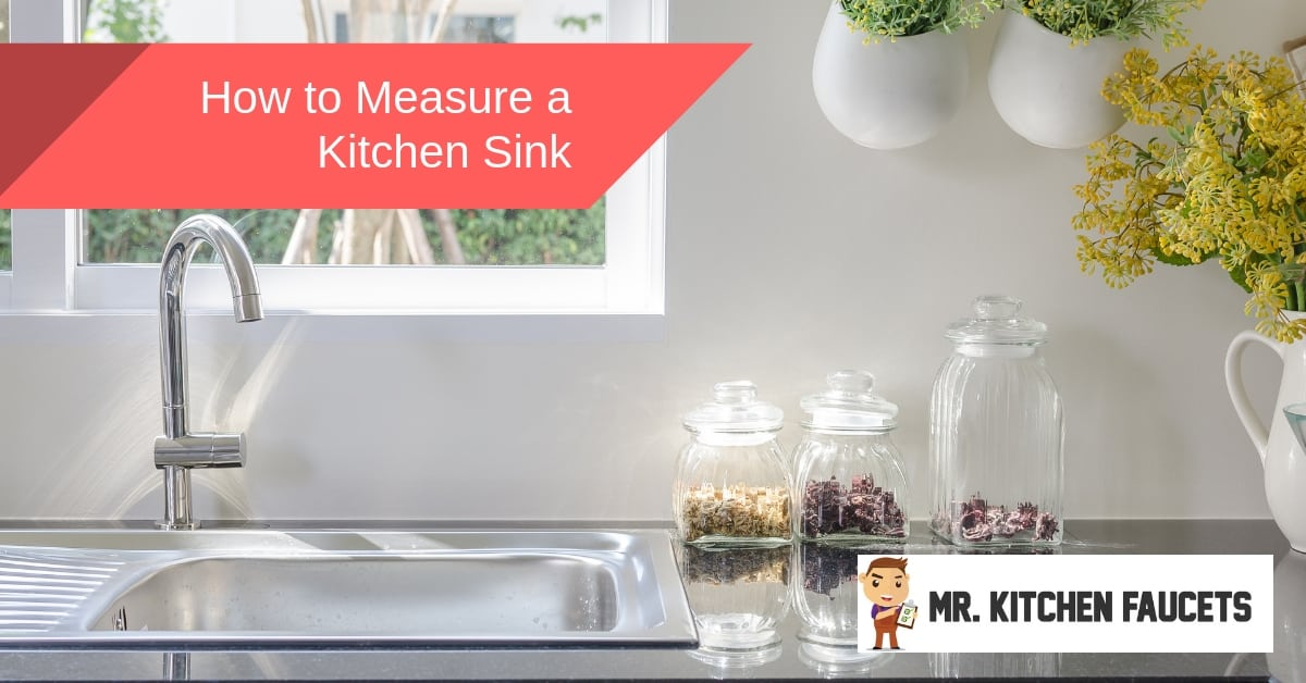 How to Measure a Kitchen Sink